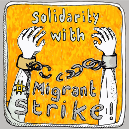 Solidarity with Migrant Strike
